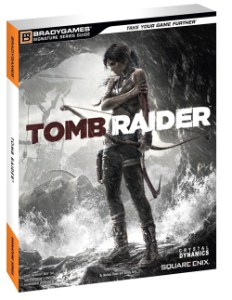 http://cdn.entertainment-focus.com/wp-content/uploads/2013/03/BradyGames_TombRaider.jpg
