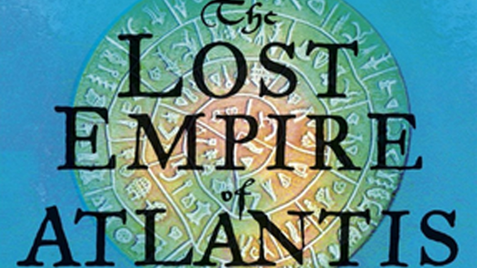 The Lost Empires of Atlantis