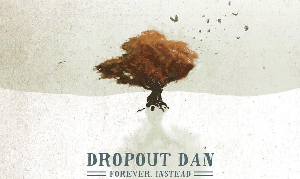Dropout Dan