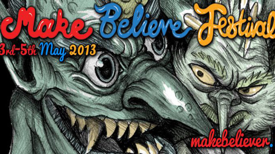 Make Believe Festival