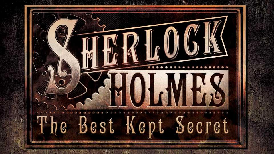 Sherlock Holmes The Best Kept Secret