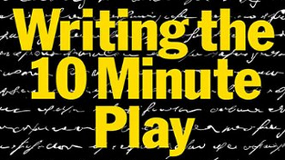 how to write a 10 minute play Tips on how to write a short play one of my best selling ten minute play is the bullieswhen writing a short play, you will have no time to 'set up' the storyit's only ten minutes, remember.