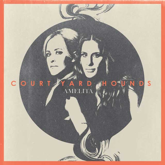 Court Yard Hounds - Amelita