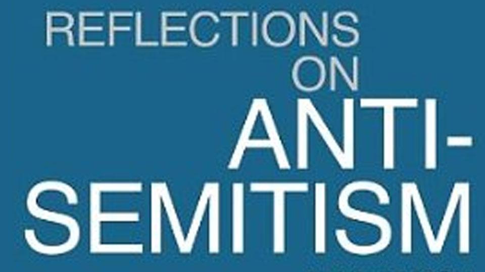 Reflection on Anti-Semitism