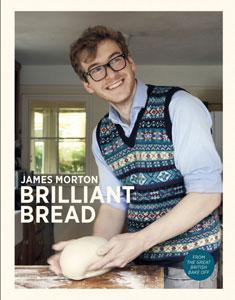 James Morton - Brilliant Bread