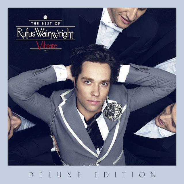 Rufus Wainwright - Vibrate