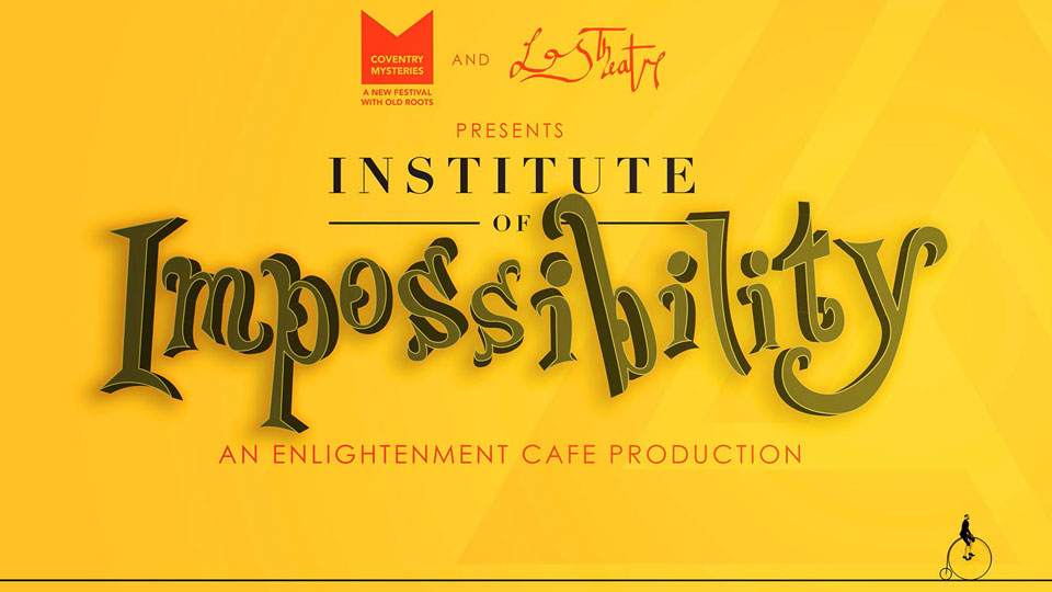 The Institute of Impossibility