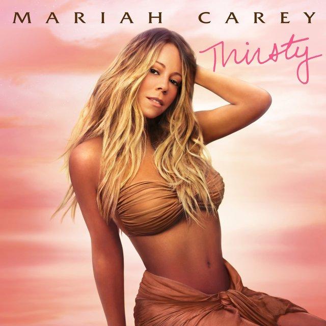 Mariah Carey - Thirsty