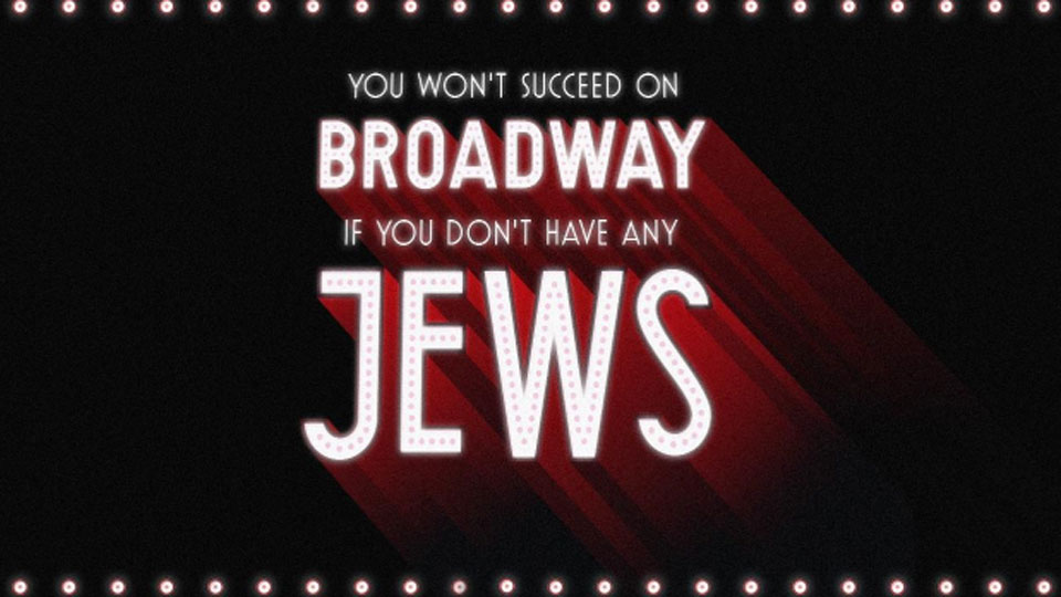 You Won't Succeed On Broadway