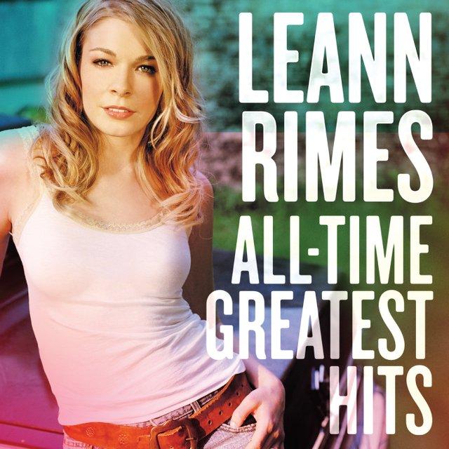 LeAnn Rimes - All-Time Greatest Hits