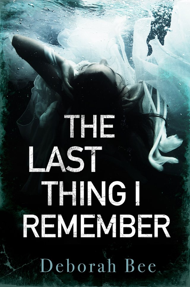 Deborah Bee - The Last Thing I Remember