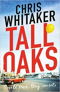 Chris Whitaker - Tall Oaks