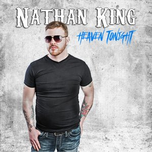 Nathan King - Heaven Tonight