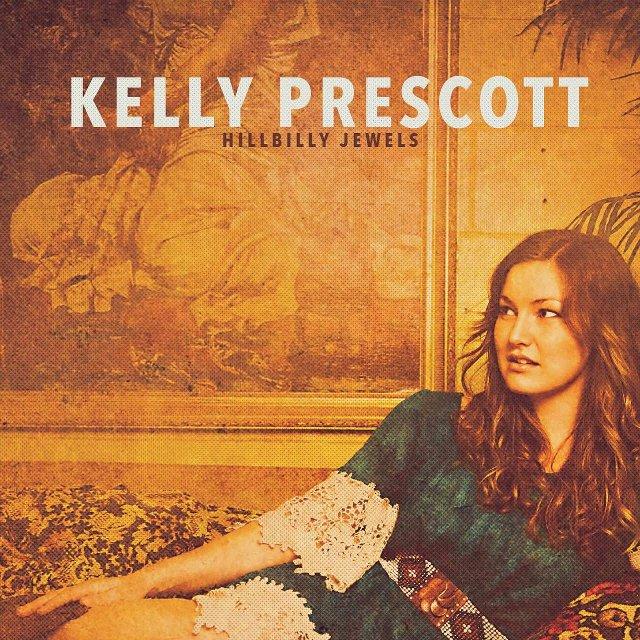 Kelly Prescott - Hillbilly Jewels