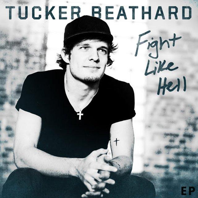 Tucker Beathard - Fight Like Hell
