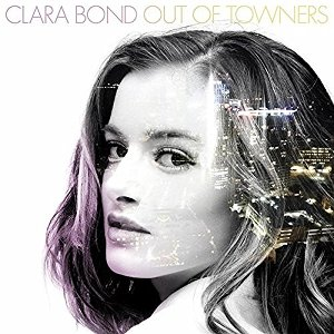 Clara Bond - Out of Towners