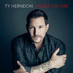 Ty Herndon - House on Fire