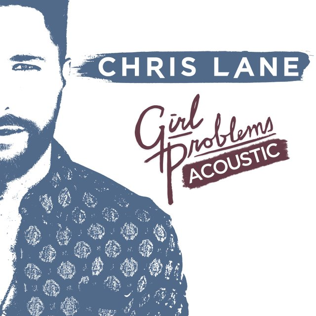 Chris Lane - Girl Problems Acoustic