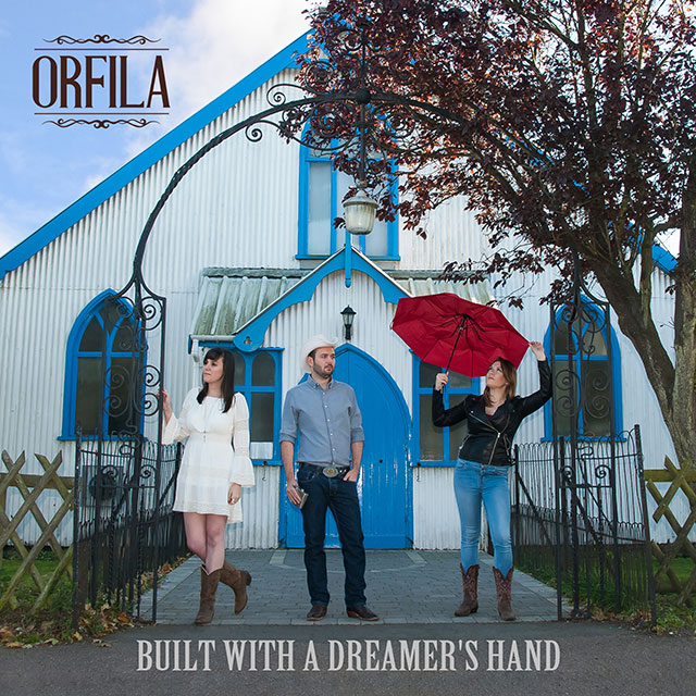Orfila - Built With a Dreamer's Hand