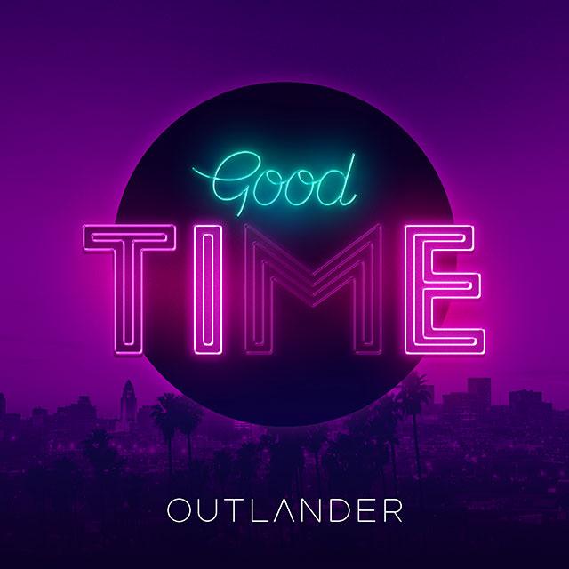 Outlander - Good Time