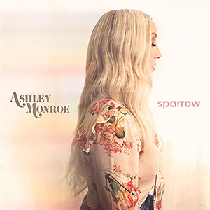 Ashley Monroe - Sparrow