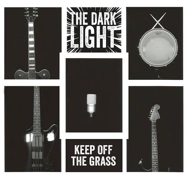 The Dark Light - Keep Off the Grass