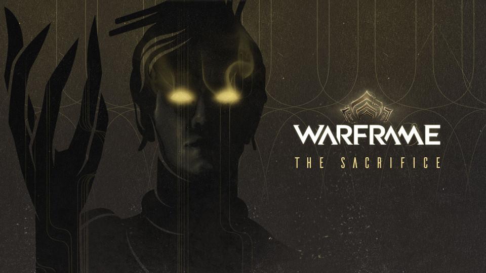 Warframe - The Sacrifice