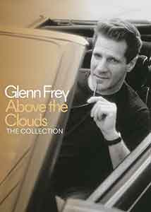 Glenn Frey - Above the Clouds: The Collection