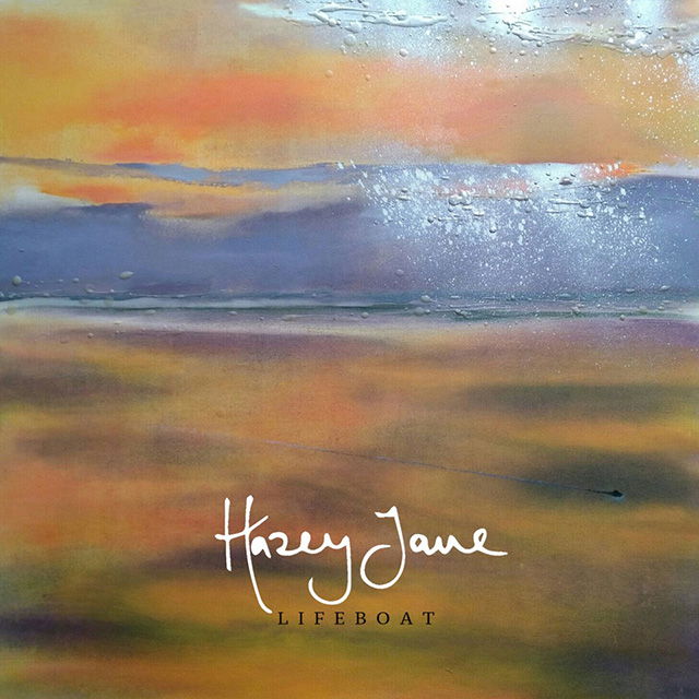 Hazey Jane - Lifeboat