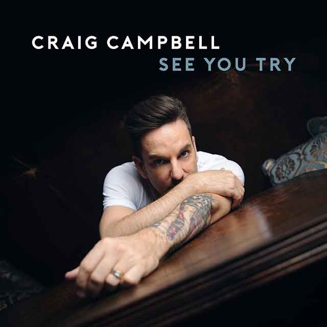 Craig Campbell - See You Try EP