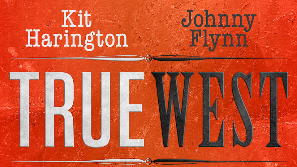 Kit Harington and Johnny Flynn to star in True West at the Vaudeville Theatre
