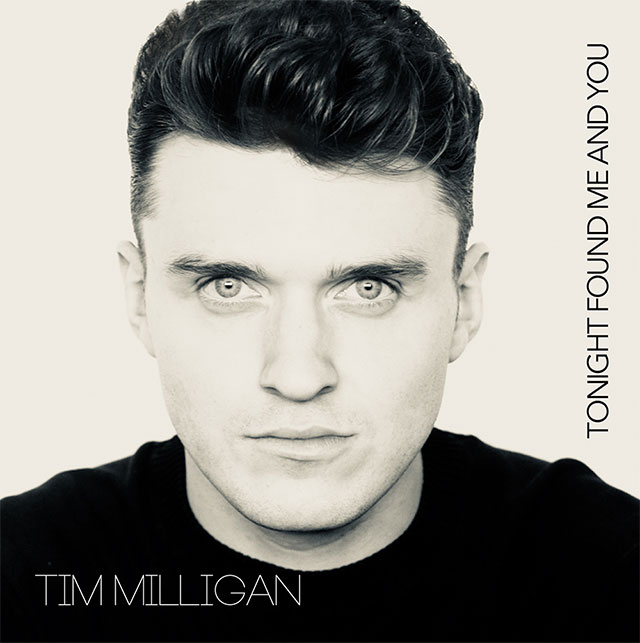 Tim Milligan - Tonight Found Me and You