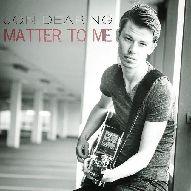 Jon Dearing Matter To Me