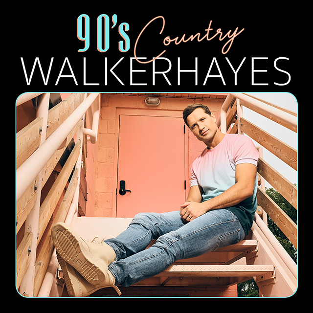 Walker Hayes- 90's Country