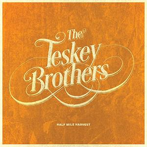 The Teskey Brothers - Half Mile Harvest