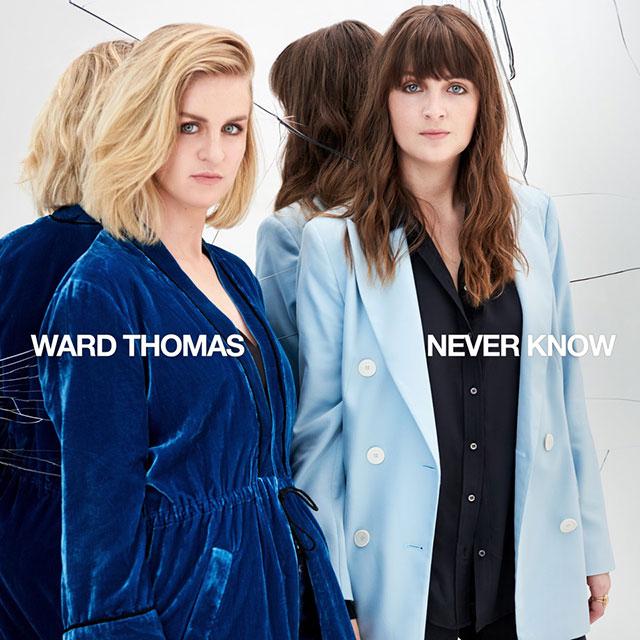 Ward Thomas - Never Know