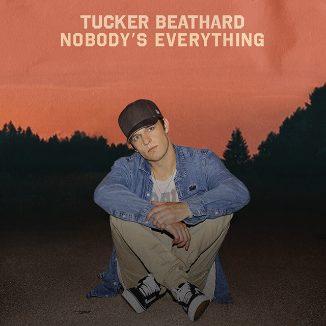 Tucker Beathard - Nobody's Everything
