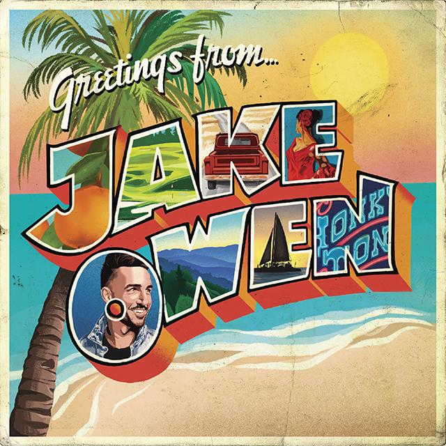 Jake Owen - Greetings From Jake Owen