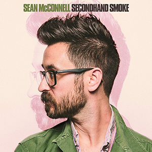 Sean McConnell - Secondhand Smoke