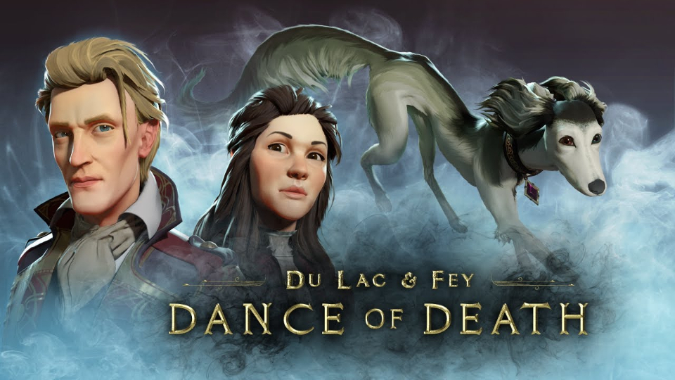 Dance of Death: Du Lac and Fey