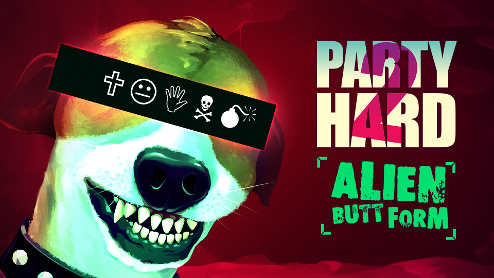 Party Hard 2 - Alien Butt Form DLC