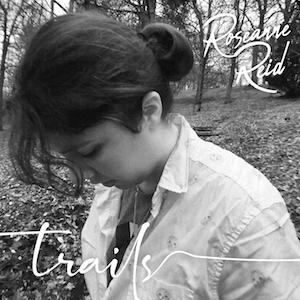 Roseanne Reid Trails Album Cover