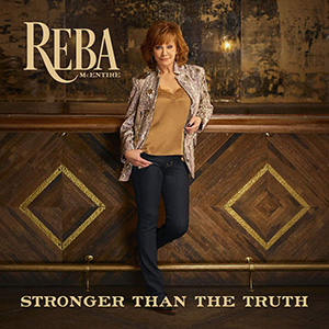 Reba McEntire - Stronger Than the Truth