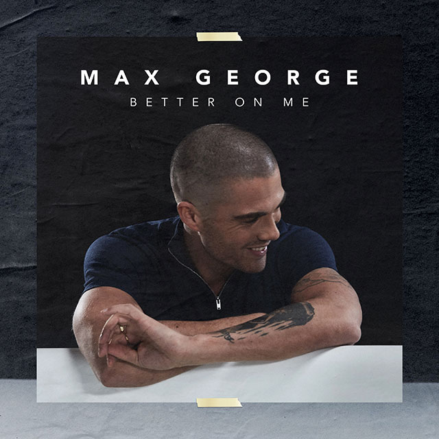 Max George - Better On Me