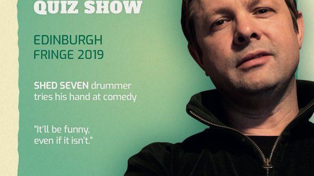 Shed Seven drummer Alan Leach at Edinburgh Festival Fringe