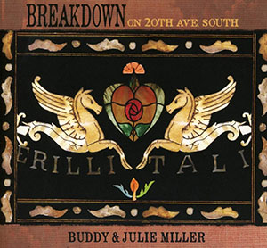 Buddy and Julie Miller - Breakdown on 20th Ave South