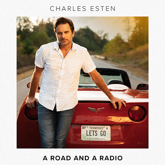 Charles Esten - A Road and a Radio