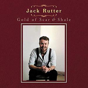Jack Rutter - Gold of Scar & Shale