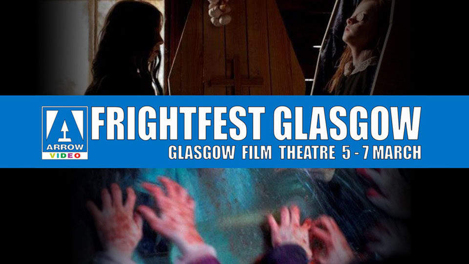 Arrow Video FrightFest Glasgow