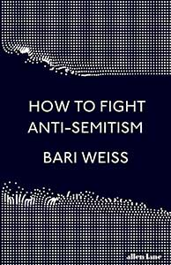 How to Fight Anti-Semitism